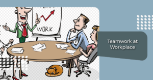 An illustration of teamwork - dealing with colleagues