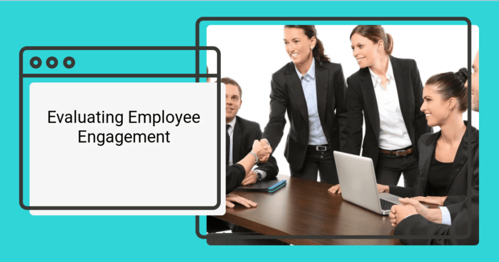 An image showing staff evaluating employee engagement