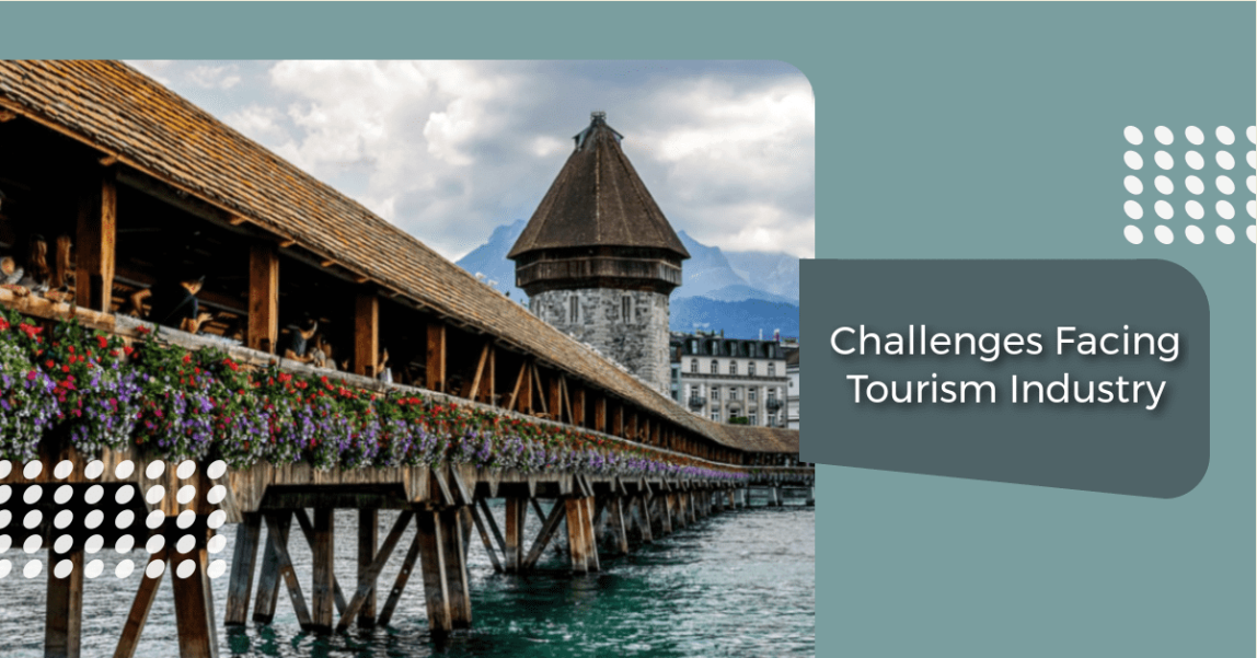 An image of Challenges Facing Tourism Industry